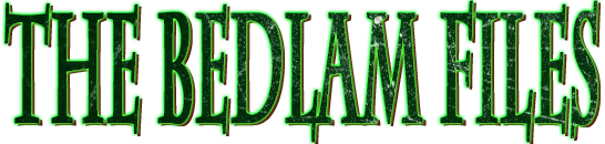 The Bedlam Files Website