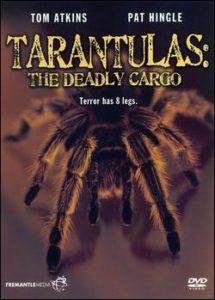 Tarantulas the deadly cargo